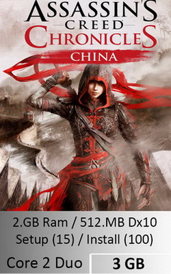 Assassins Creed Chronicles China  [ 3 GB ]